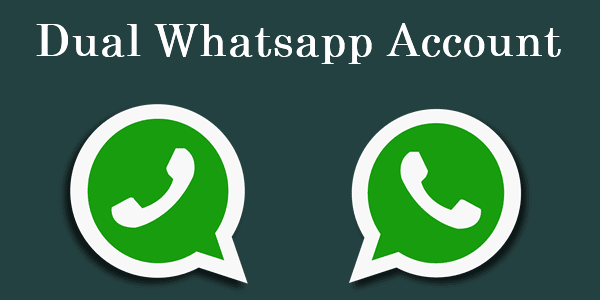 Confirmed: How to Installed Dual Whatsapp on Dual Simcard