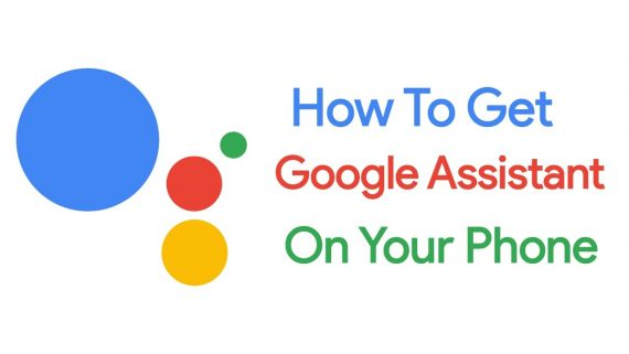 How to Get Google Assistant Feature on Android