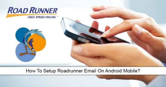 Set up Roadrunner Email on Android with Email App