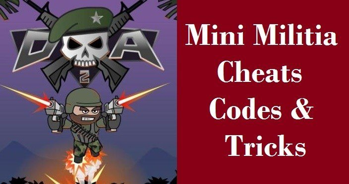 Mini Militia Cheats and Tricks