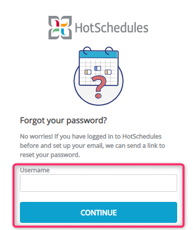 Forgot HotSchedules Login
