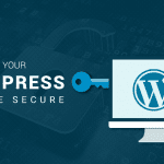 How to Keep Your WordPress Website Secure From Security Threats