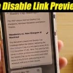 How to Disable Link Preview on iOS and iPad