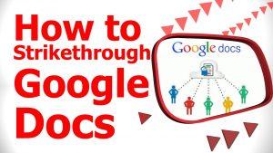 How to Strikethrough Google Docs