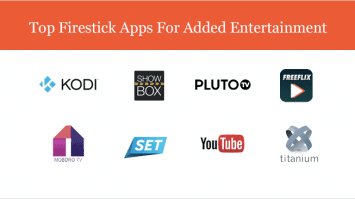 What Are The Best Firestick Apps for Streaming