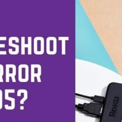 troubleshoot roku error code 005