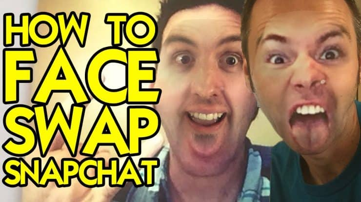 Face Swap with Snapchat