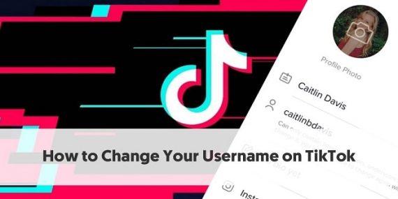 How to Change Your TikTok Username