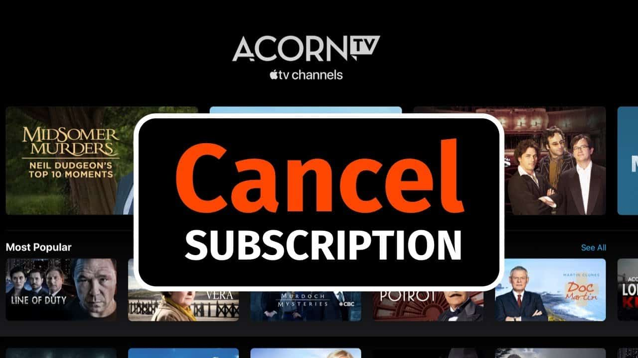 How to cancel Acorn TV on Roku