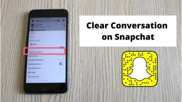 How To Clear All Conversations On Snapchat