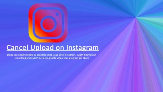 How to cancel an upload on Instagram