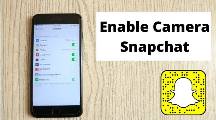 how to allow snapchat to access your camera