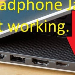 Headphone Jack Not Working? Fix it in 6 simple ways