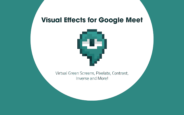 Visual effects for Google Meet