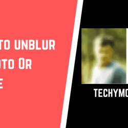 How to Unblur a Picture on Android