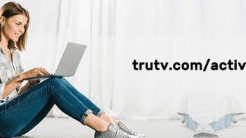 TruTV Activate