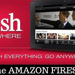 How to Start Streaming Dishanywhere on Firestick and other Smart Devices