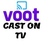 How to Activate Voot App on Streaming Devices and Smart TV